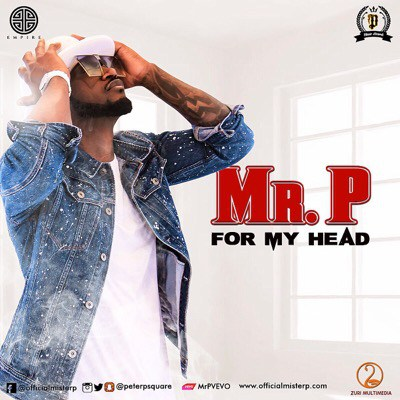 Photo of New Audio | Mr. P (PSquare) – For My Head