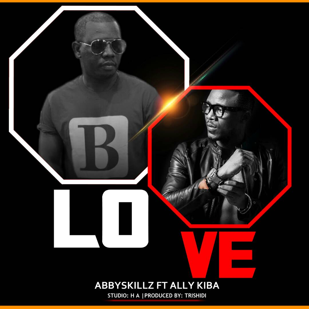 Photo of Audio | Abbyskillz Ft.Alikiba – Love | Mp3 Download