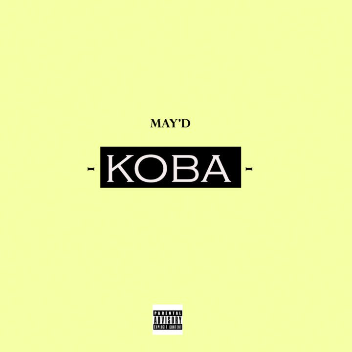 Photo of Audio | May D – Koba | Mp3 Download
