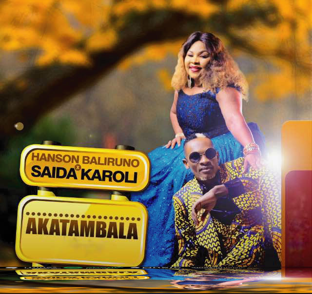 Photo of Audio | Saida Karoli & Hanson Baliruno – Akatambala | Mp3 Download