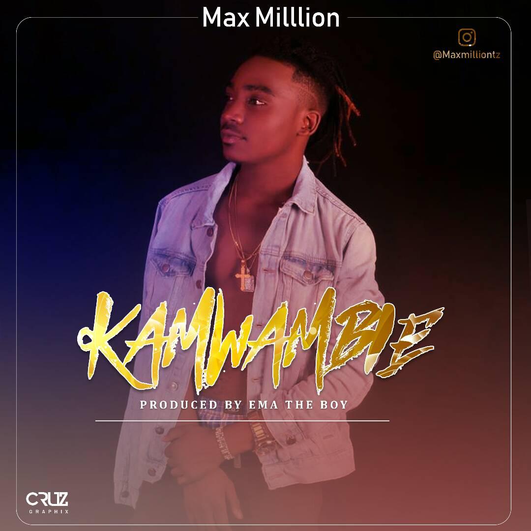 Photo of New VIDEO & AUDIO: Maxmillion – Kamwambie