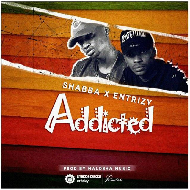 Photo of Audio | Shabba X Entrizy – Addicted | Mp3 Download