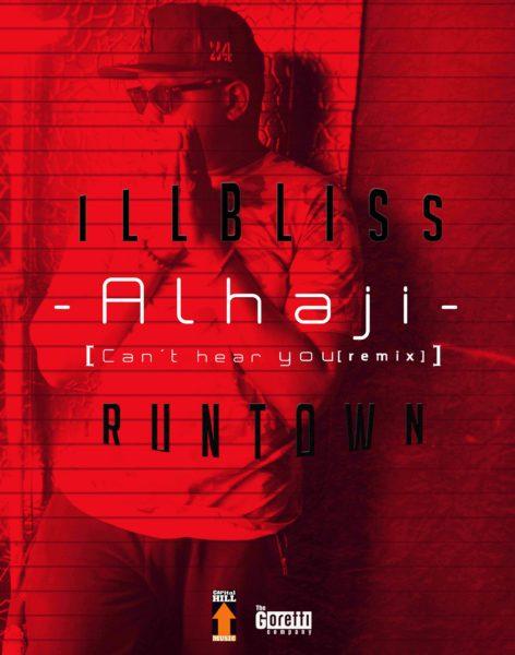 Photo of Audio | iLLBliss ft Runtown – Alhaji | Mp3 Download