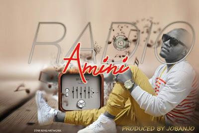 Photo of Audio | Amini – Radio | Mp3 Download