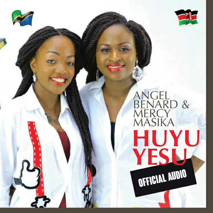 Photo of Audio | Angel Benard & Mercy Masika – Huyu Yesu | Mp3 Download