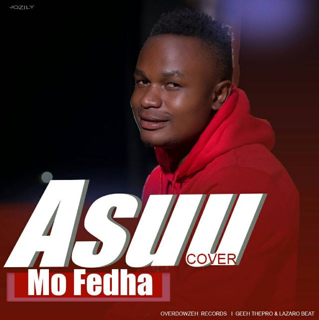 Photo of New AUDIO: Mo Fedha – Asuu COVER | Download