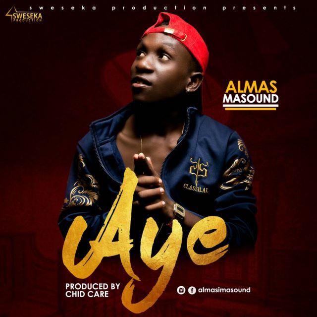 Photo of Audio | Almas Masound – AYE | Mp3 Download