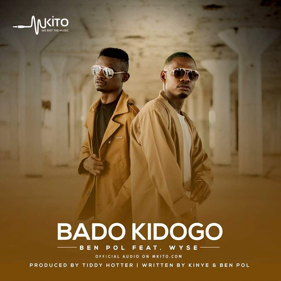 Photo of Audio |  Ben Pol ft Wyse – Bado Kidogo | Mp3 Download