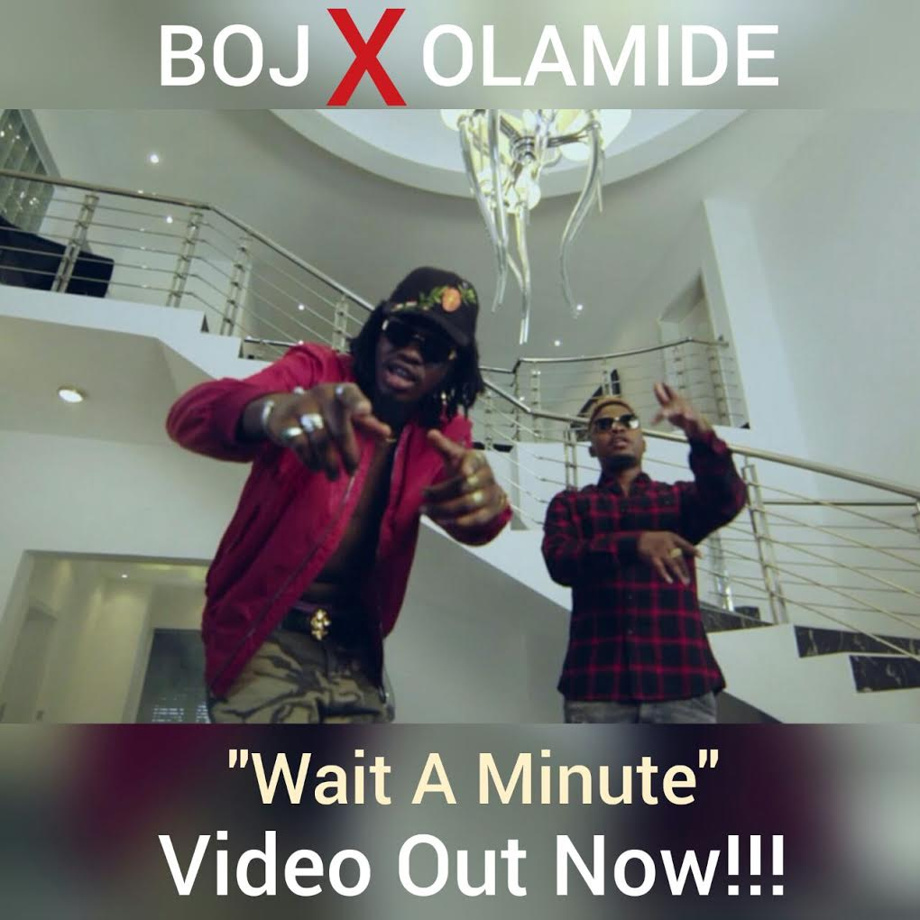 Photo of BOJ Ft. Olamide (Video) – Wait A Minute | Mp4 Download