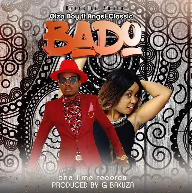 Photo of Audio | Olza Boy ft. Angel Classic – Bado | Mp3 Download