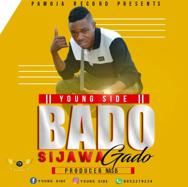 Photo of New AUDIO: Young Side – Bado Sijawa Gado | Download