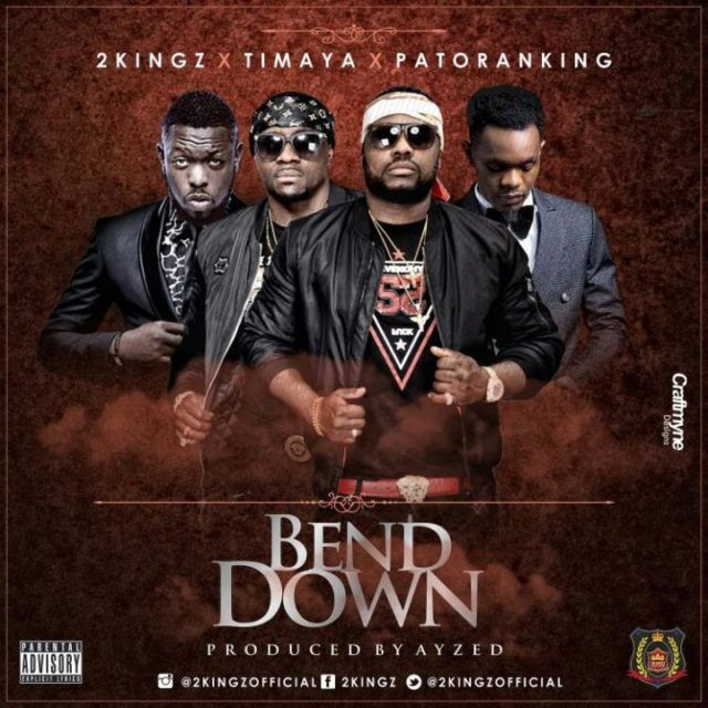 Photo of Audio | 2Kingz ft. Timaya & Patoranking – Bend Down | Mp3 Download