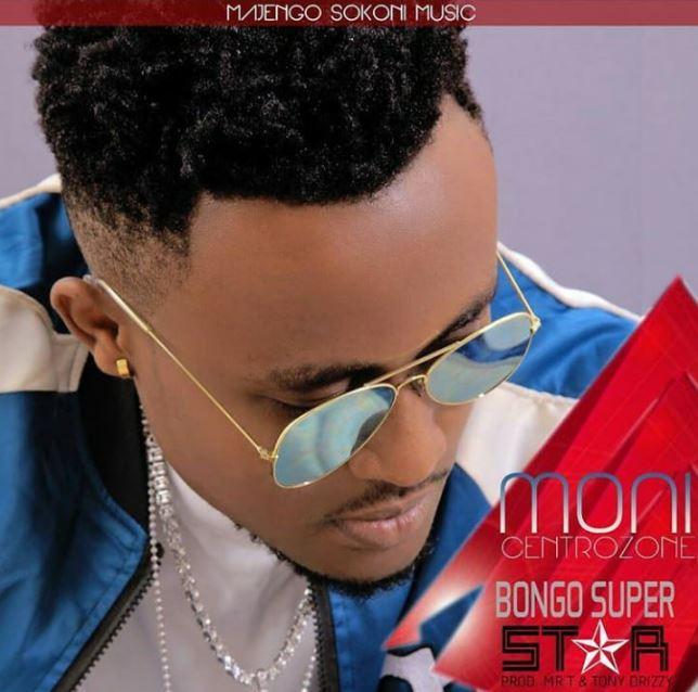Photo of Audio | Moni Centrozone – Bongo Super Star ( BSS ) | Mp3 Download
