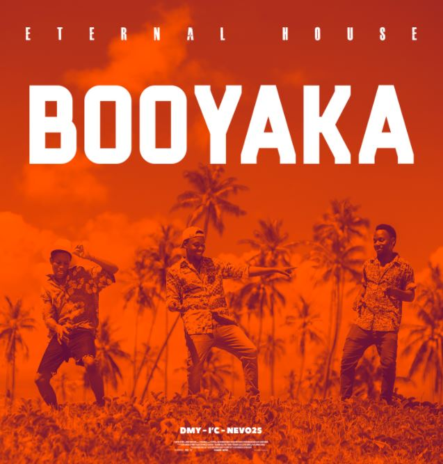 Photo of Audio | Eternal House – Booyaka | Mp3 Download