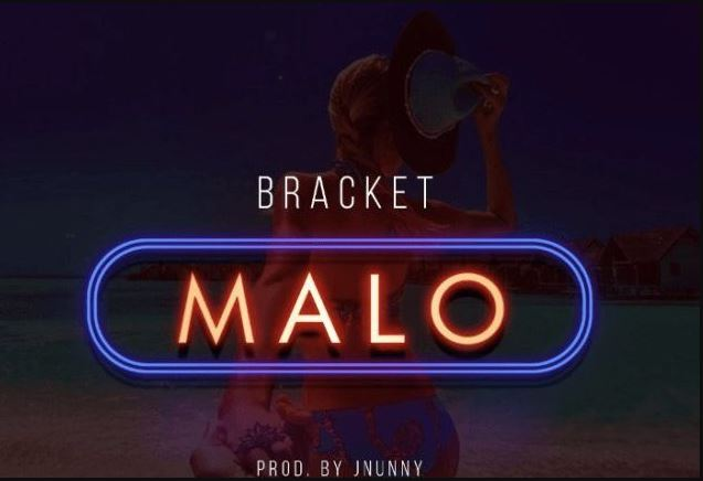 Photo of New Audio: Bracket – Malo