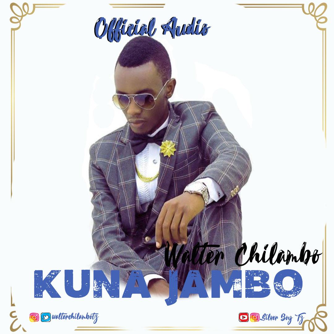 Photo of Gospel Audio | Walter Chilambo – Kuna Jambo | Mp3 Download