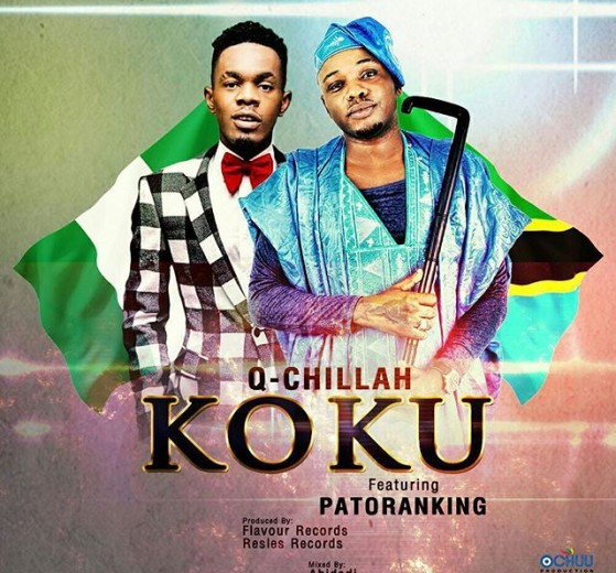 Photo of Audio | Q Chillah Ft. Patoranking – KOKU (Original Version) | Mp3 Download