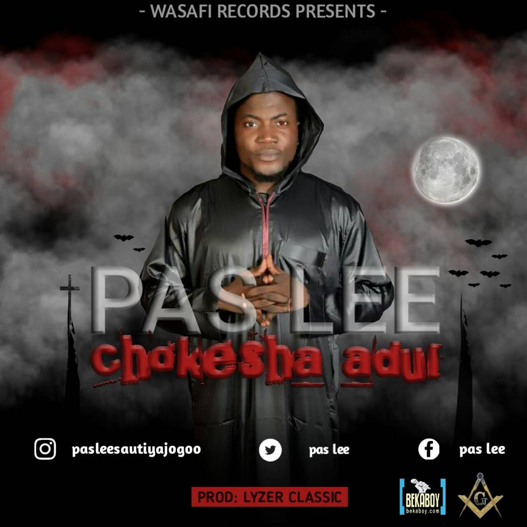 Photo of Audio | Pas Lee – Chokesha Adui | Mp3 Download
