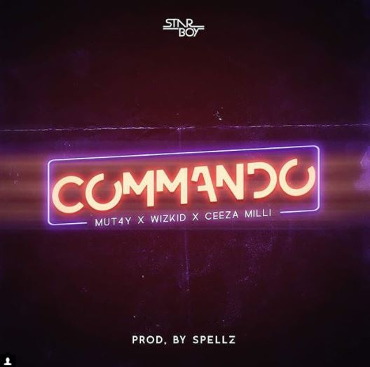 Photo of New AUDIO | Wizkid ft Mut4y X Ceeza Milli – Commando