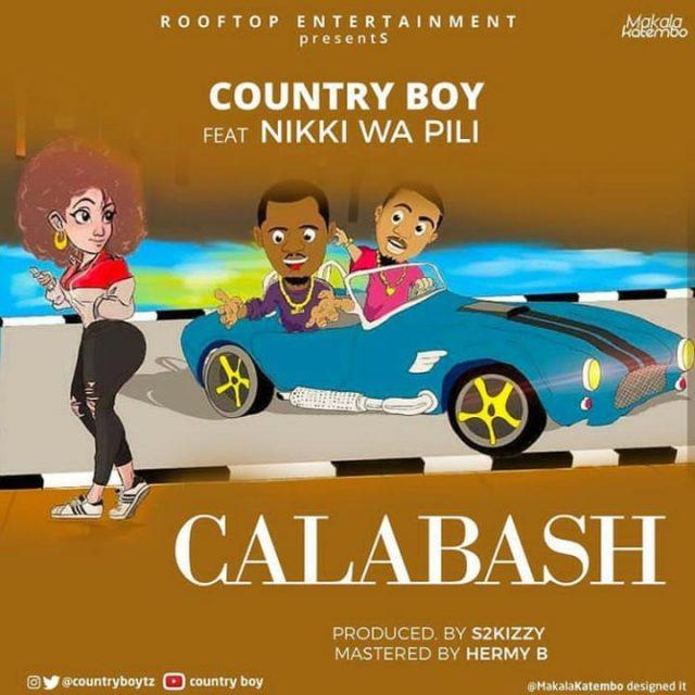 Photo of New AUDIO: Country Boy Ft Nikki Wa Pili – Calabash | Download