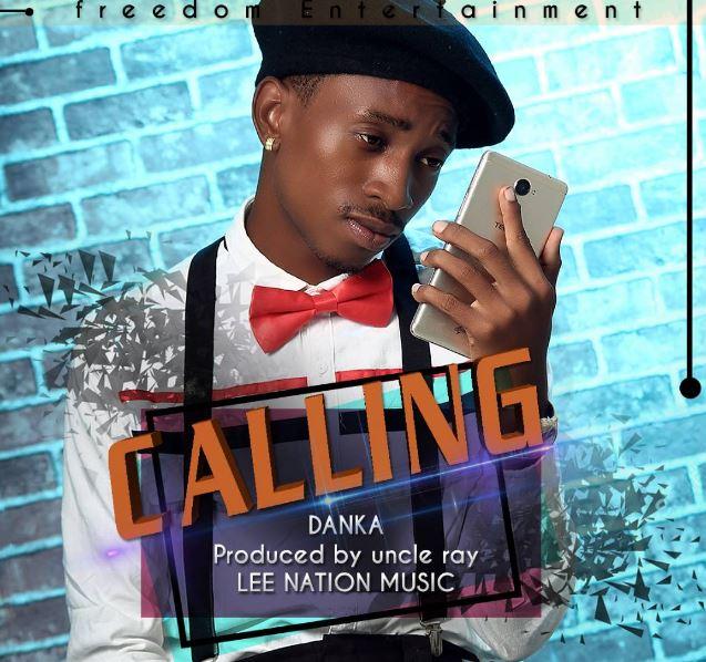 Photo of Audio | Danka – Calling | Mp3 Download