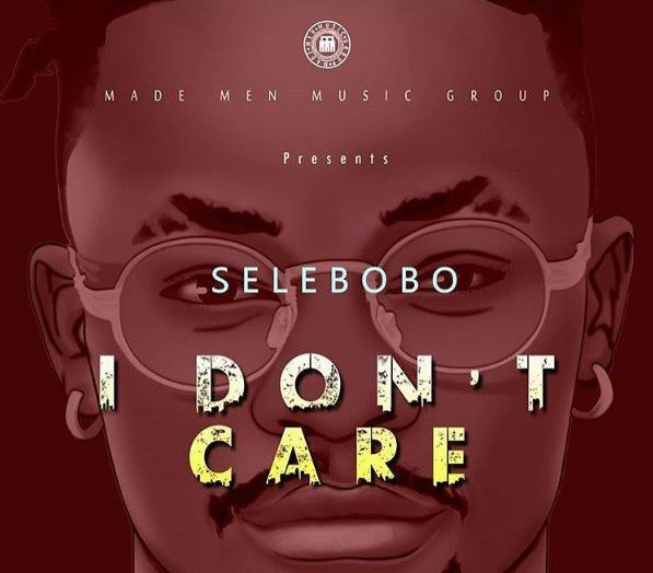 Photo of New AUDIO: Selebobo – I Don't Care