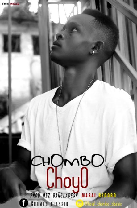Photo of New AUDIO: Chombo – Choyo | Download