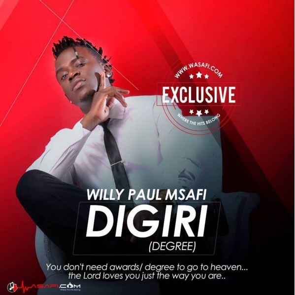 Photo of Audio | Willy Paul Msafi – Digiri (Degree) | Mp3 Download