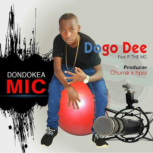 Photo of Audio | Dogo Dee Ft. P the Mc – Dondokea Mic | Mp3 Download