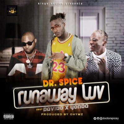 Photo of New Audio | Davido X Dr. Spice X Yonda – Runaway