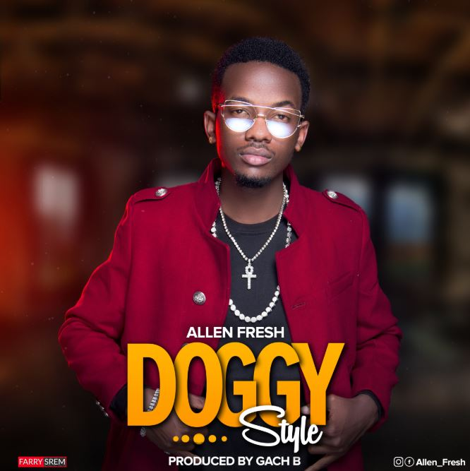 Photo of New AUDIO: Allen Fresh – Doggy Style | Download
