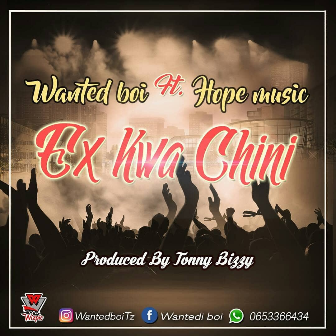 Photo of New AUDIO: Wanted Boi ft Hope Music – EX Kwa Chini | Download
