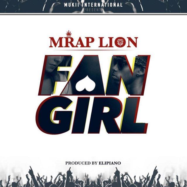 Photo of Audio | M rap Lion – Fan Girl | Mp3 Download
