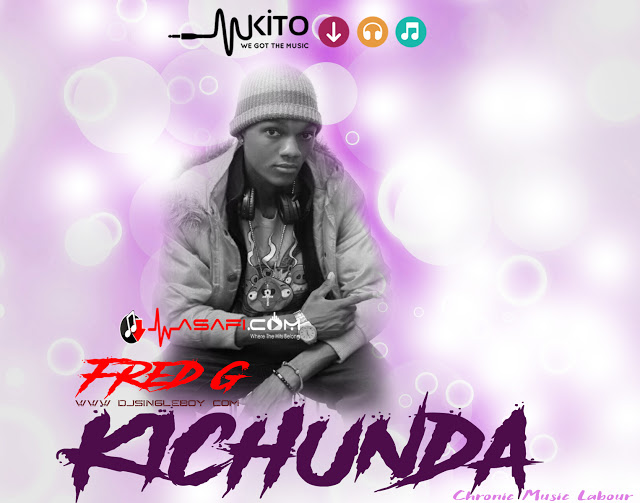 Photo of New AUDIO: Fred G – Kichunda | Download