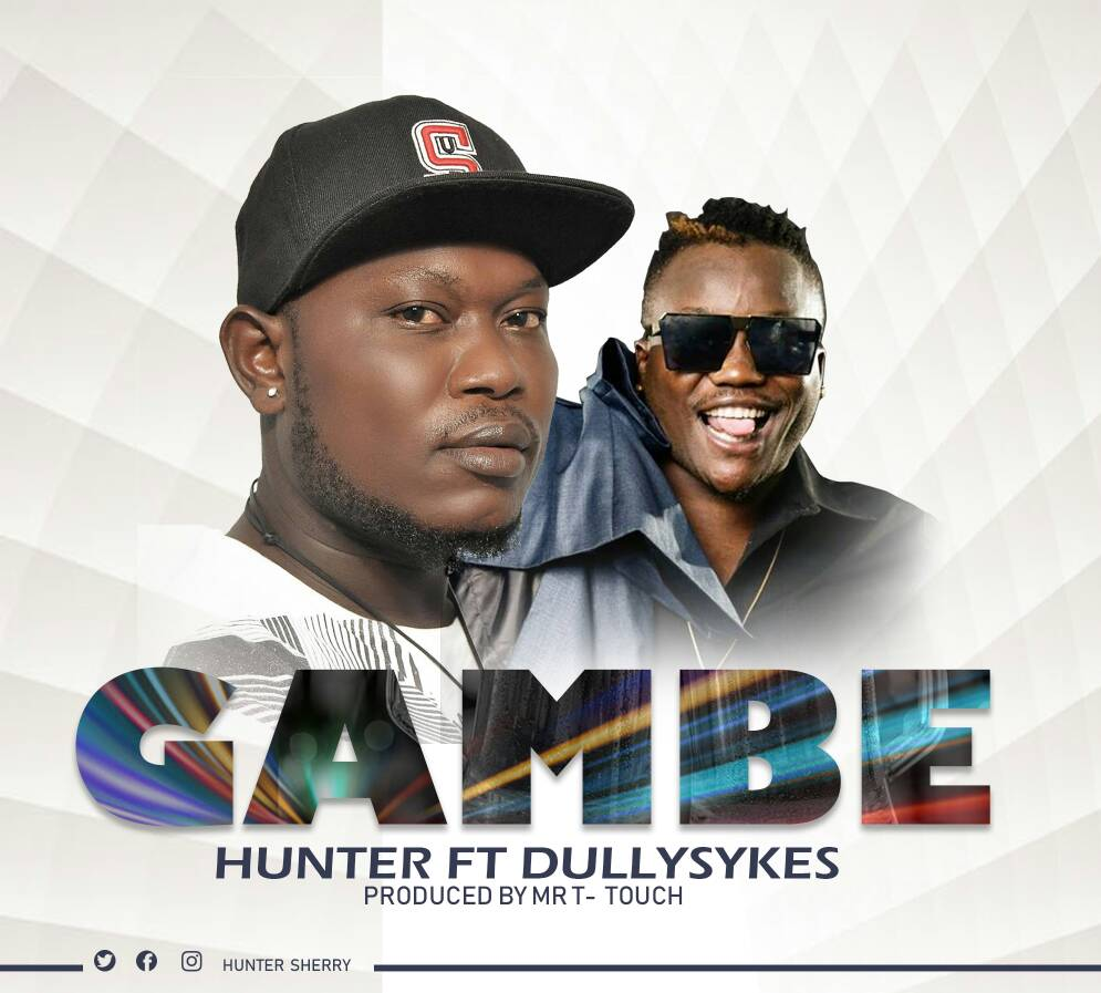 Photo of New AUDIO: Hunter ft. Dully Sykes – GAMBE | Download