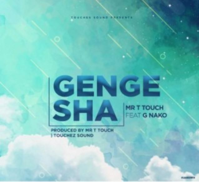 Photo of New AUDIO: G Nako Ft. Mr T Touch – Gengesha | Download
