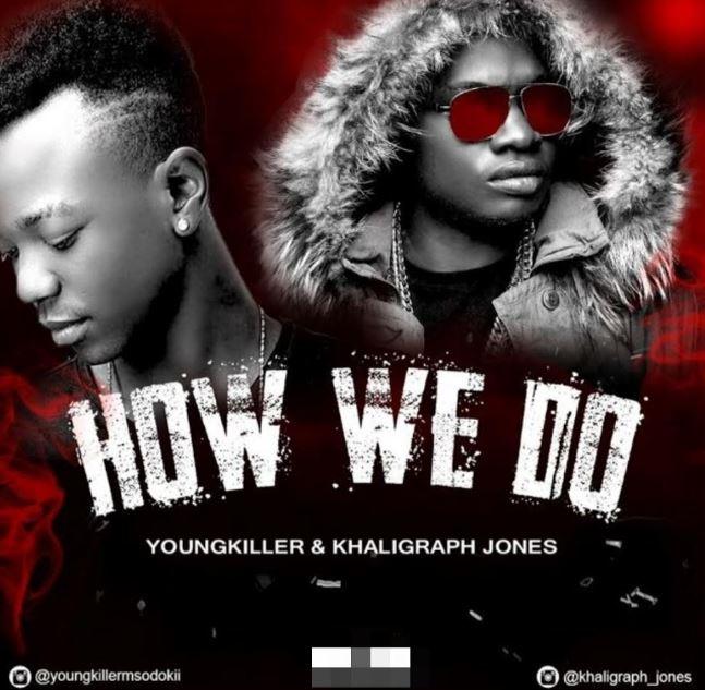 Photo of Audio | Young Killer & Khaligraph Jones – How We Do | Mp3 Download