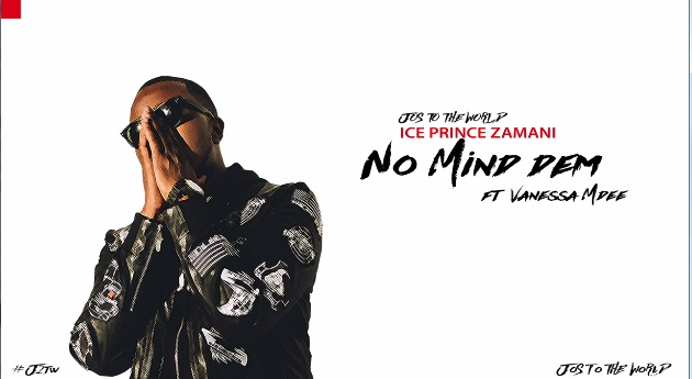 Photo of Audio | Ice Prince – No Mind Dem Ft. Vanessa Mdee – Jos To The World | Mp3 Download