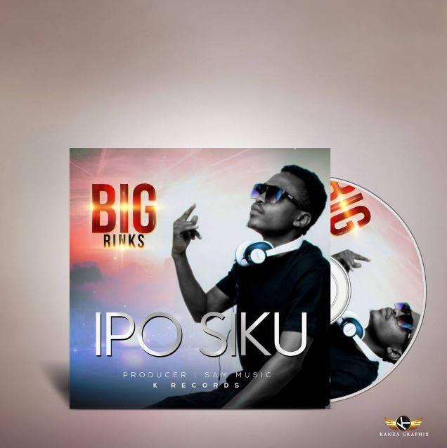 Photo of Audio | Big Rinks – Ipo Siku | Mp3 Download