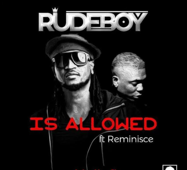 Photo of New AUDIO: Rudeboy ft. Reminisce – Is Allowed