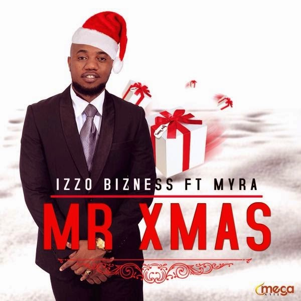 Photo of Audio | Izzo Bizness Ft Myra – Mr XmAS | Mp3 Download
