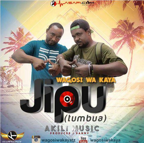 Photo of Audio | Wagosi Wa Kaya – Jipu(Tumbua) | Mp3 Download