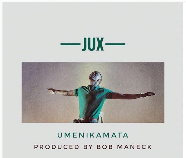 Photo of Audio | Jux – Umenikamata | Mp3 Download