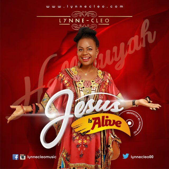 Photo of Gospel Audio | Lynne Cleo – Jesus Is Alive | Mp3 Download