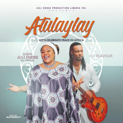 Photo of Audio | Juli Endee ft Flavour – Atulaylay | Mp3 Download