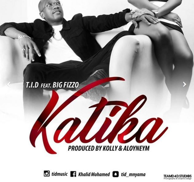 Photo of New AUDIO: T.I.D Ft. Big Fizzo – Katika