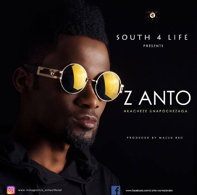 Photo of Audio | Z Anto – Kacheze Unapochezaga | Mp3 Download