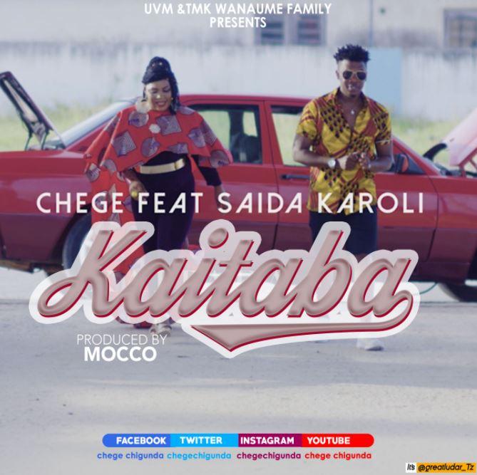 Photo of New AUDIO: Chege Ft. Saida Karoli – Kaitaba