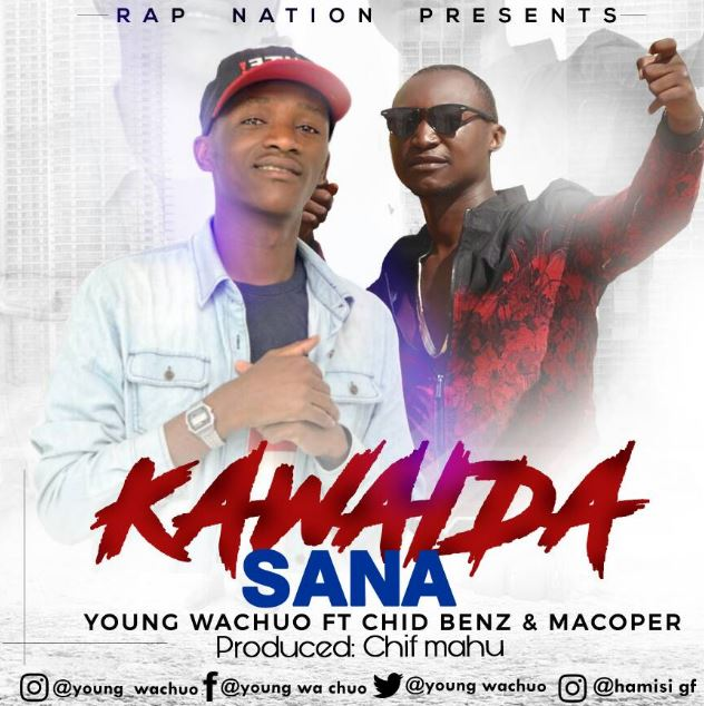 Photo of Audio | Young wachuo Ft. Chidy beenz & Macoper – Kawaida sana | Mp3 Download
