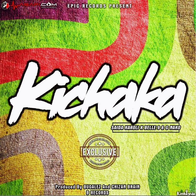 Photo of Audio | Saida Karoli X Belle 9 & G Nako – Kichaka | Mp3 Download